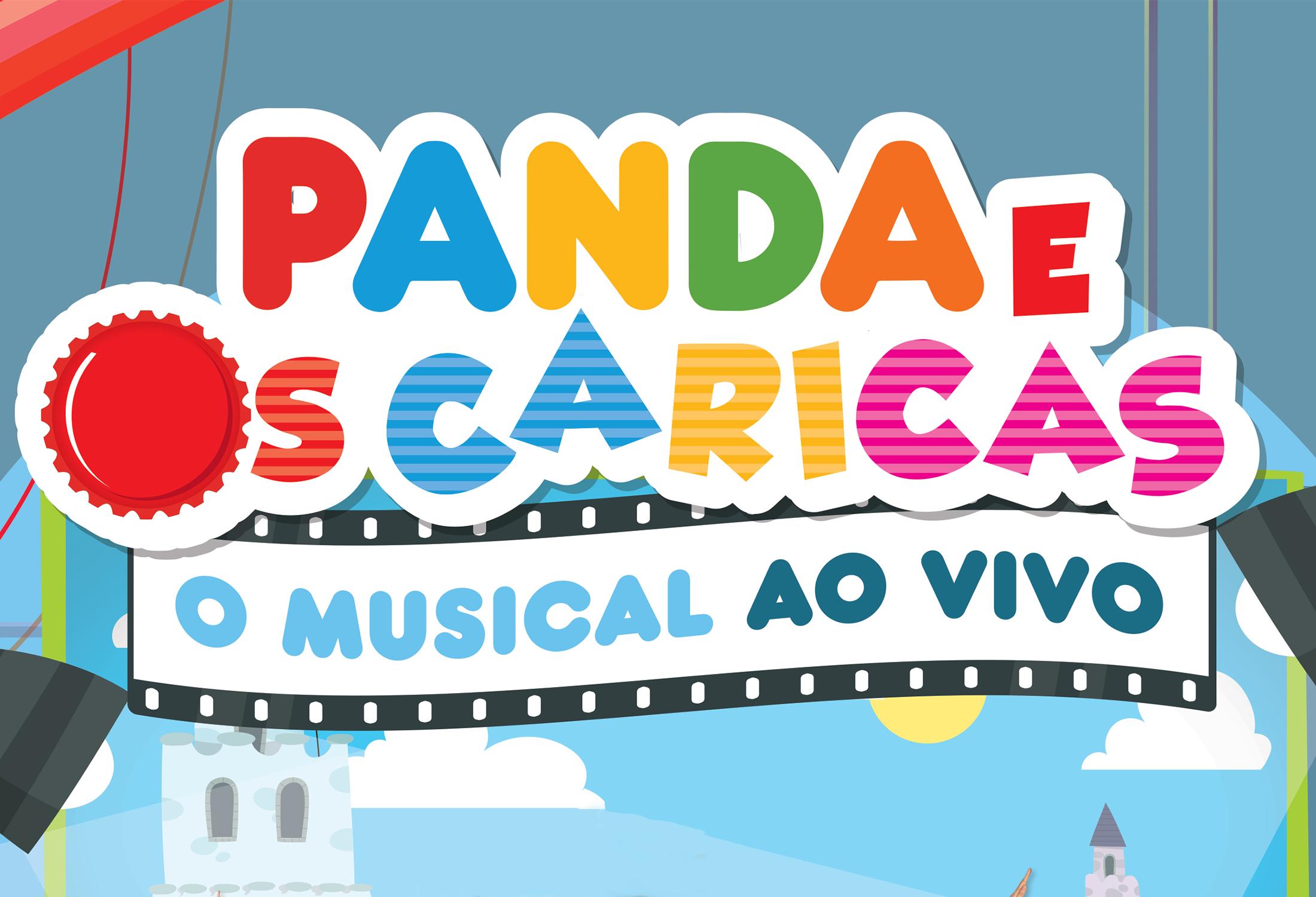 MUSICAL AO VIVO PANDA E OS CARICAS